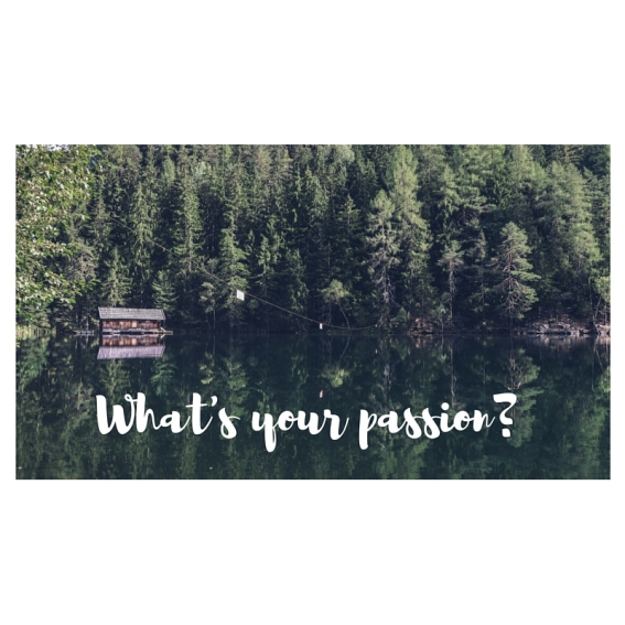 What's your passion-