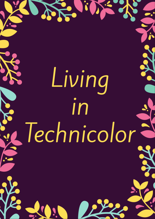 living-in-technicolor