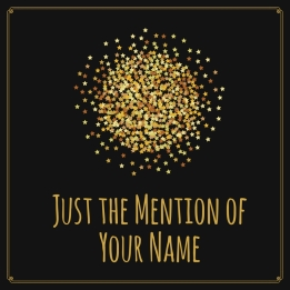 just-the-mention-of-your-name