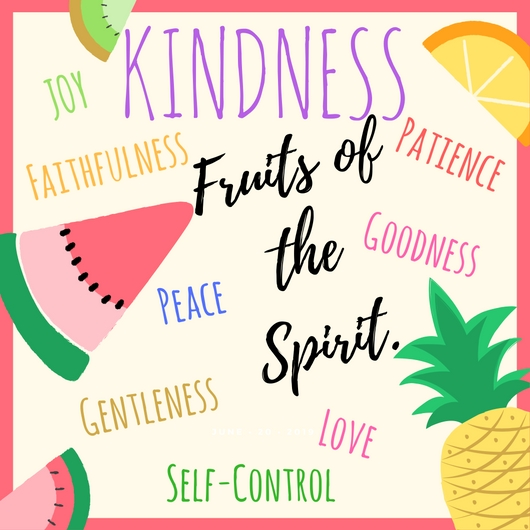Fruit of Spirit-Kindness
