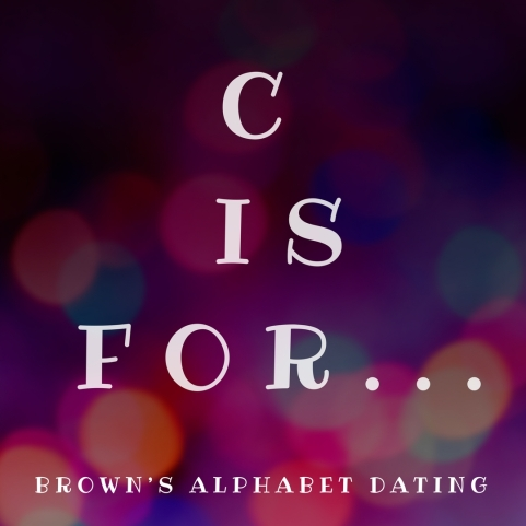 C is for...